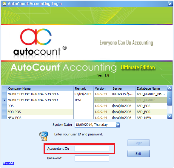 Ctrl + Alt + A will change the normal login screen to the above, with User ID change to Accountant ID