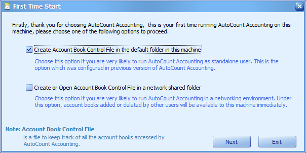 When AutoCount is run for the first time, you will be prompted to choose where to create the Account Book Control File
