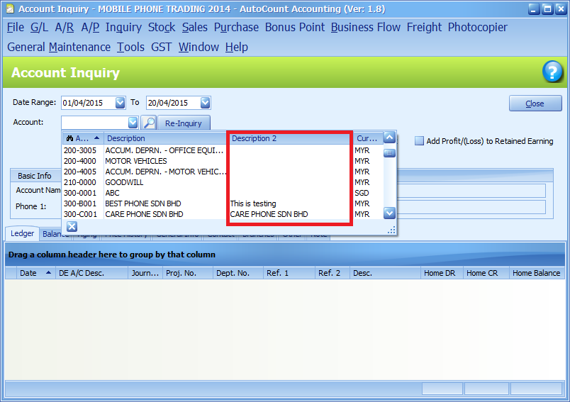 The option at work in the Account selection field for Account Inquiry